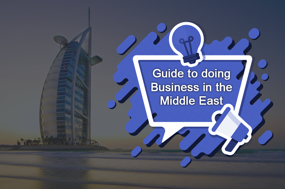Step by Step Guide to doing Business in the Middle East