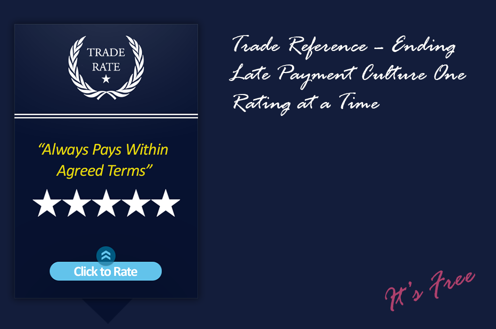 Trade Reference - Ending Late Payment Culture One Rating at a Time